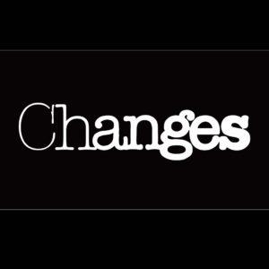 ドキュントメント<br/>『Changes』(チェンジズ)<br/>
